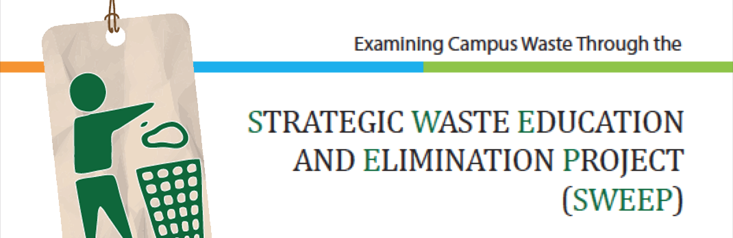 Strategic Waste Education and Elimination Project (SWEEP)