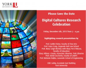 Digital Cultures Research Celebration @ CIBC Lobby, Accolade East Building, York University